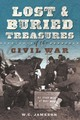 Lost And Buried Treasures Of The Civil War - Jameson, W.c. - ISBN: 9781493040759