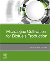 Microalgae Cultivation For Biofuels Production - ISBN: 9780128175361