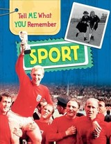 Tell Me What You Remember: Sport - Ridley, Sarah - ISBN: 9781445143637