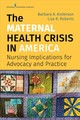 Maternal Health Crisis In America - Anderson, Barbara A./ Roberts, Lisa R. - ISBN: 9780826140722