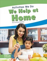Activities We Do: We Help At Home - Stratton, Connor - ISBN: 9781641858670