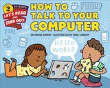 How To Talk To Your Computer - Simon, Seymour - ISBN: 9780062490865