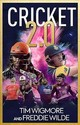 Cricket 2.0 - Wigmore, Tim; Wilde, Freddie - ISBN: 9781909715844