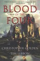 Blood Of The Four - Golden, Christopher; Lebbon, Tim - ISBN: 9780062641403