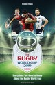 The Rugby World Cup 2019 Book - Copas, Graeme - ISBN: 9781782551744