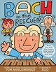 Bach To The Rescue!!! - Angleberger, Tom - ISBN: 9781419731648