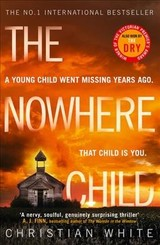 Nowhere Child - White, Christian - ISBN: 9780008276539