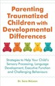 Parenting Traumatized Children With Developmental Differences - Mclean, Sara - ISBN: 9781785924330