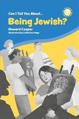 Can I Tell You About Being Jewish? - Cooper, Howard - ISBN: 9781785924910