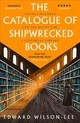 Catalogue Of Shipwrecked Books - Wilson-lee, Edward - ISBN: 9780008146245