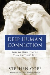Deep Human Connection - Cope, Stephen - ISBN: 9781401946531