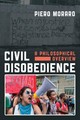 Civil Disobedience - Moraro, Piero - ISBN: 9781786607188
