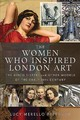 Women Who Inspired London Art - M, Peterson, Lucy - ISBN: 9781526751720