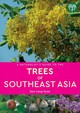 Naturalist's Guide To The Trees Of Southeast Asia - Leng Guann, Dr Saw - ISBN: 9781912081578