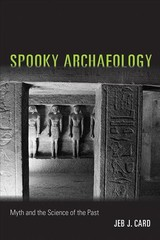Spooky Archaeology - Card, Jeb J. - ISBN: 9780826359148