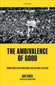 Ambivalence Of Good - Eckel, Jan (professor Of Modern And Contemporary History And Director Of Th... - ISBN: 9780198783367
