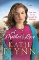 Mother's Love - Flynn, Katie - ISBN: 9781784755256