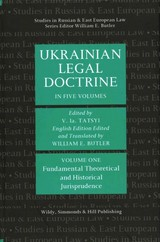 Ukrainian Legal Doctrine Volume 1: Fundamental, Theoretical And Historical Jurisprudence - ISBN: 9780854901814