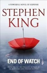 End Of Watch - King, Stephen - ISBN: 9781473642379