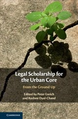 Legal Scholarship for the Urban Core - ISBN: 9781108499125