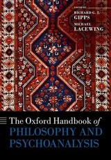 The Oxford Handbook Of Philosophy And Psychoanalysis - Gipps, Richard G. T. (EDT)/ Lacewing, Michael (EDT) - ISBN: 9780198789703