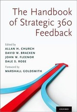 Handbook Of Strategic 360 Feedback - Church, Allan H. (EDT)/ Bracken, David W. (EDT)/ Fleenor, John W. (EDT)/ Rose, Dale S. (EDT) - ISBN: 9780190879860