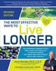 Most Effective Ways To Live Longer, Revised - Bowden, Jonny; Traylor, Beth, M.d. - ISBN: 9781592338627