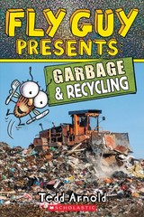 Fly Guy Presents: Garbage And Recycling (scholastic Reader, Level 2) - Arnold, Tedd - ISBN: 9781338217193