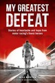 My Greatest Defeat - Buxton, Will - ISBN: 9781910505403