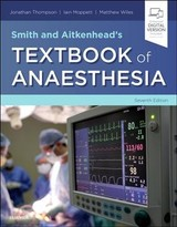 Smith And Aitkenhead's Textbook Of Anaesthesia - ISBN: 9780702075001