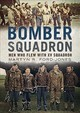 Bomber Squadron - Ford-Jones, Martyn R. - ISBN: 9781781557082