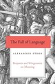 The Fall Of Language - Stern, Alexander - ISBN: 9780674980914