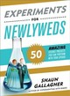 Experiments For Newlyweds - Gallagher, Shaun - ISBN: 9781492669760