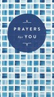 Prayers For You - Thomas Nelson - ISBN: 9781400209095