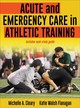Acute And Emergency Care In Athletic Training - Cleary, Michelle A., Ph.D./ Flanagan, Katie Walsh - ISBN: 9781492536536