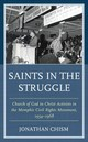 Saints In The Struggle - Chism, Jonathan - ISBN: 9781498553087
