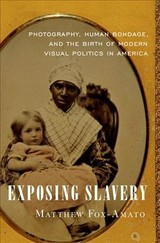 Exposing Slavery - Fox-Amato, Matthew - ISBN: 9780190663933