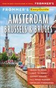 Frommer's Easyguide To Amsterdam, Brussels And Bruges - Ceasar, Jennifer - ISBN: 9781628874549