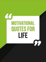 Motivational Quotes For Life - Publishers, Summersdale - ISBN: 9781786859648
