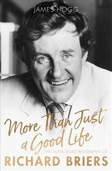 More Than Just A Good Life - Hogg, James - ISBN: 9781472129239