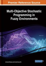 Multi-objective Stochastic Programming In Fuzzy Environments - Biswas, Animesh; De, Arnab Kumar - ISBN: 9781522583011