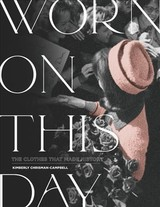 Worn On This Day - Chrisman-campbell, Kimberly - ISBN: 9780762493579