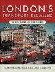 London's Transport Recalled - Martin, Jenkins,; Charles, Roberts, - ISBN: 9781526726971