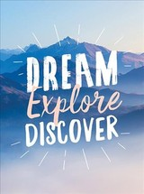 Dream. Explore. Discover. - Publishers, Summersdale - ISBN: 9781787830226