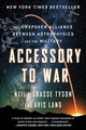 Accessory To War - Lang, Avis; Degrasse Tyson, Neil (american Museum Of Natural History) - ISBN: 9780393357462