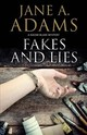 Fakes And Lies - Adams, Jane A. - ISBN: 9781847518842