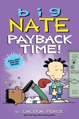 Big Nate: Payback Time! - Peirce, Lincoln - ISBN: 9781449497743
