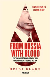 From Russia With Blood - Heidi  Blake - ISBN: 9789046824863