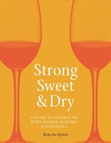 Strong, Sweet And Dry - Epstein, Becky Sue - ISBN: 9781789141528