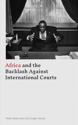 Africa And The Backlash Against International Courts - Brett, Peter; Gissel, Line Engbo - ISBN: 9781786992987